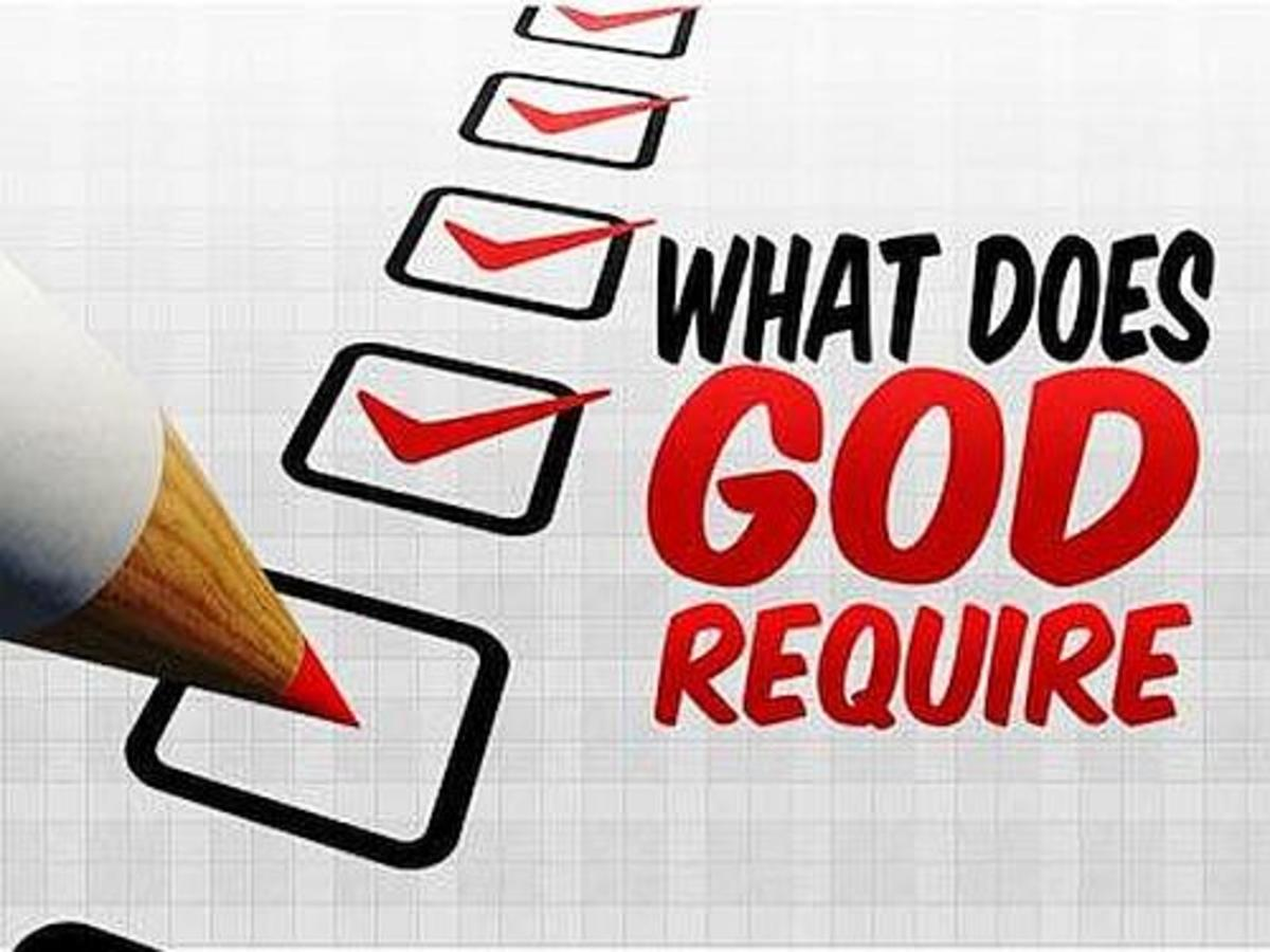 Checklist of what God requires.