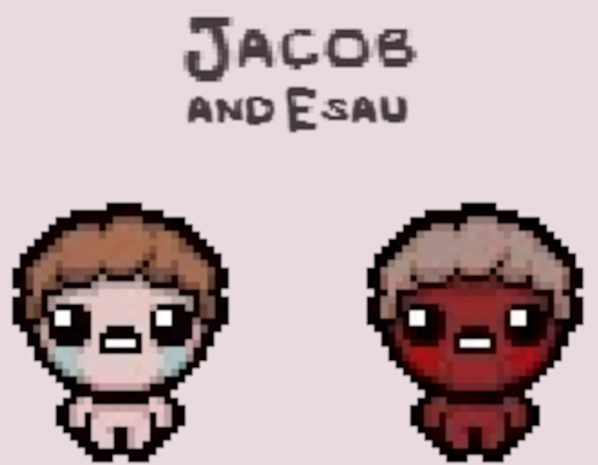 Jacob and Esau.