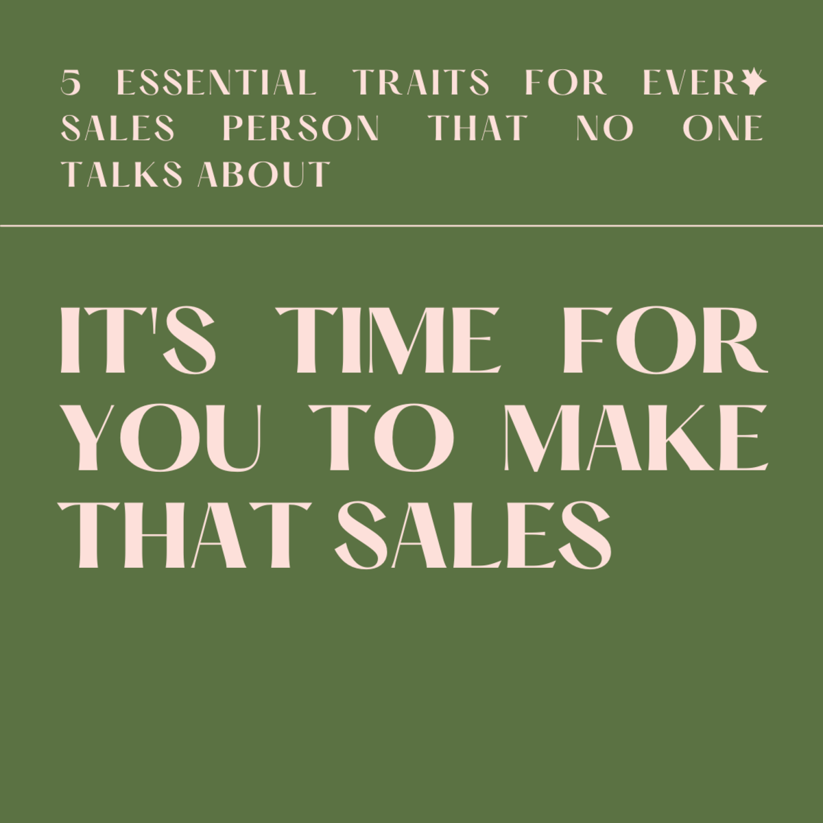 5 Essential Traits for Every Sales Person That No One Talks About