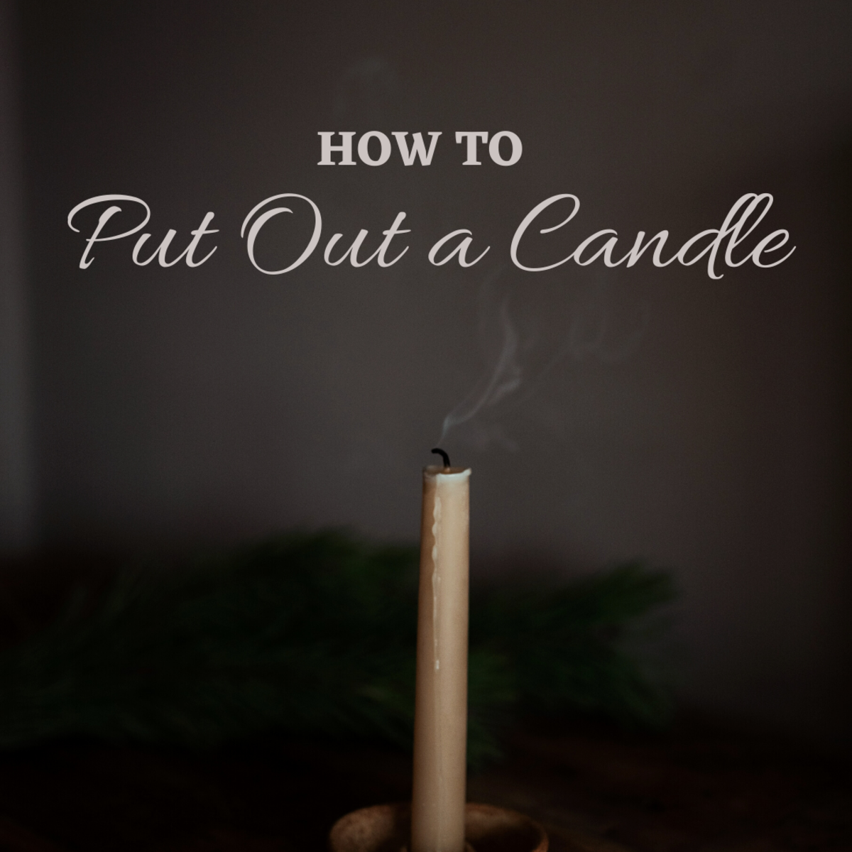 What are the best ways to put out a candle?
