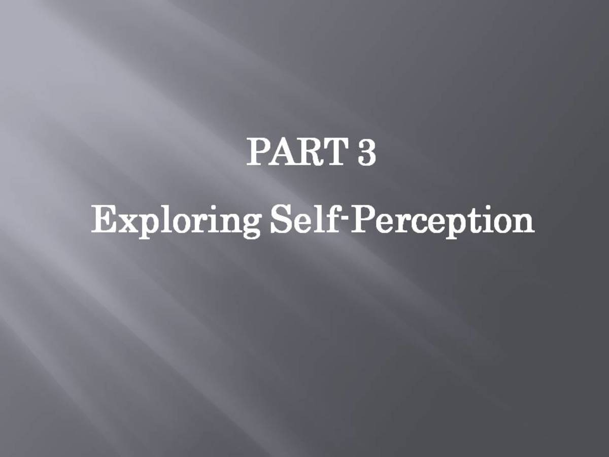 JOHARI WINDOW: Part 3 - Exploring Self-Perception