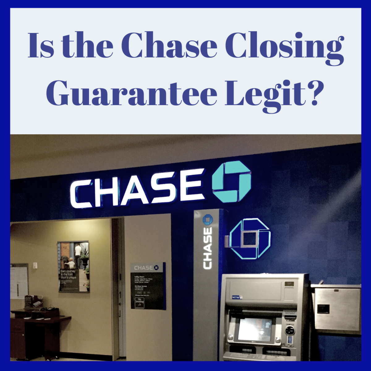 Is the Chase Closing Guarantee legit?