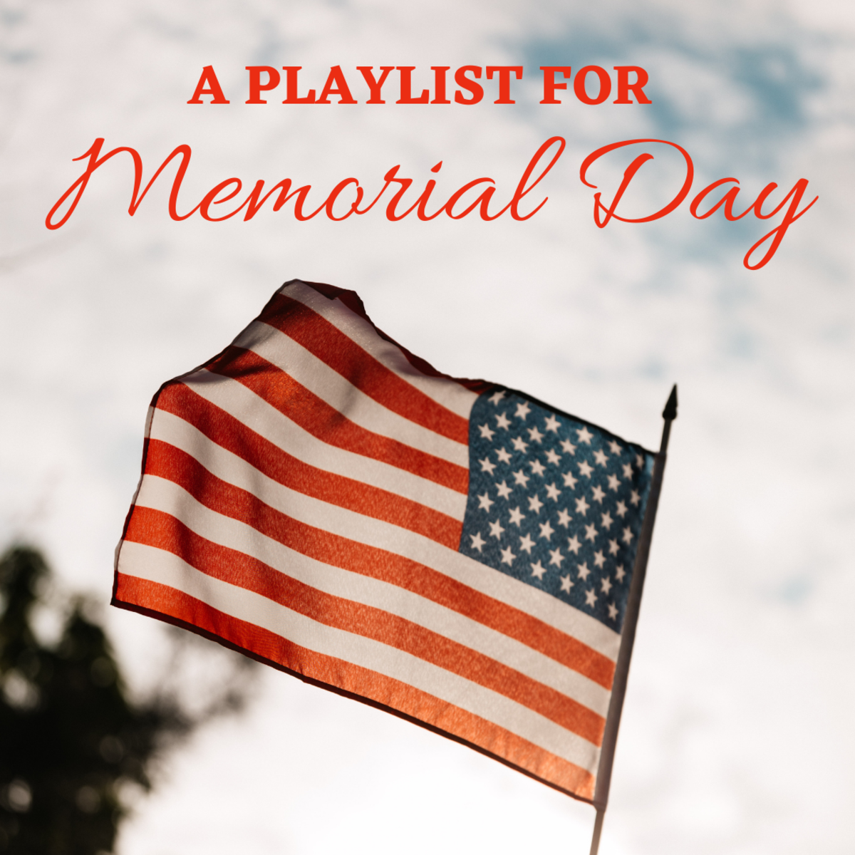 These 15 songs should be on your Memorial Day playlist!