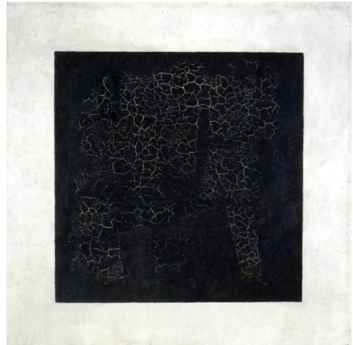 Black Square (1915), by Kazimir Malevich.