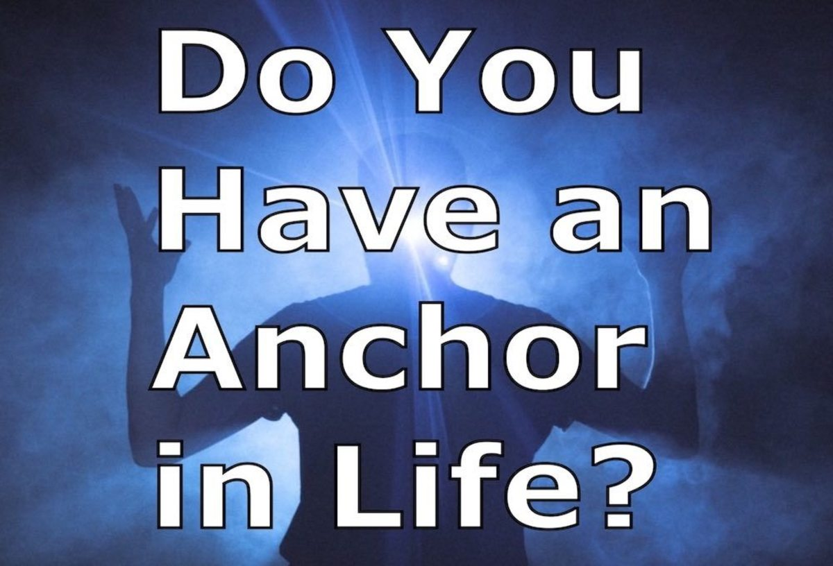 An Anchor in Life provides stability and support.