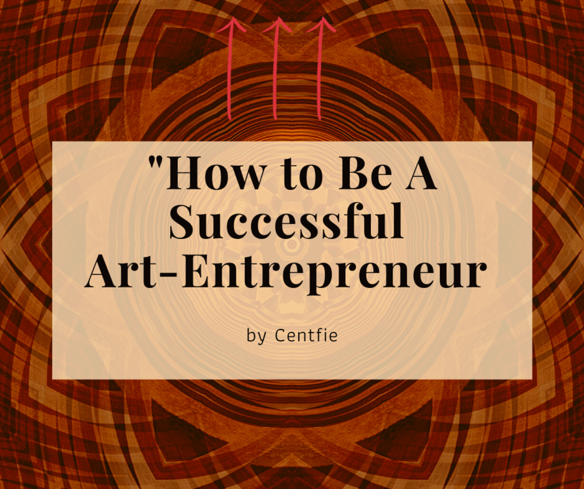 How to Be A Successful Art Entrepreneur