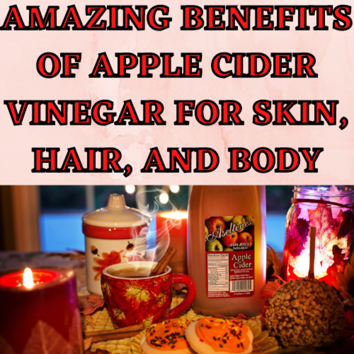 amazing-benefits-of-apple-cider-vinegar-for-skin-hair-and-body