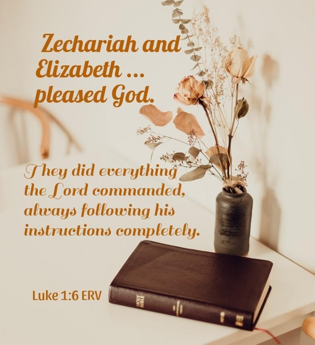 Zechariah and Elizabeth pleased God.