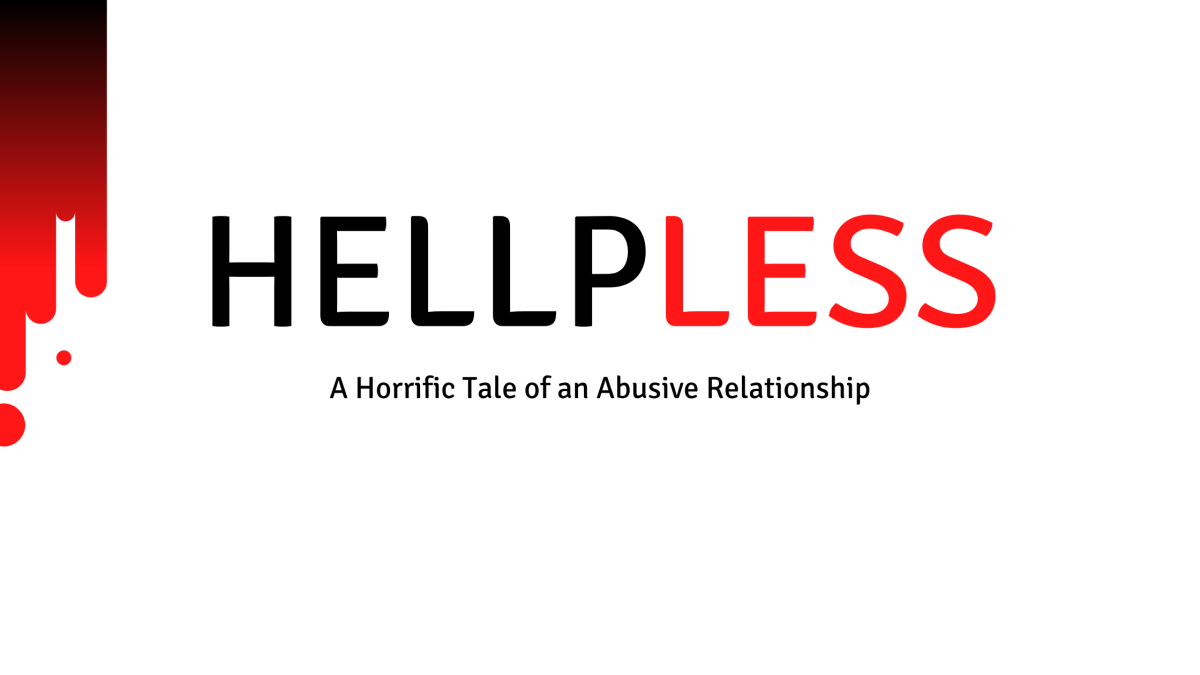 HELPLESS - A Horrific Tale of an Abusive Relationship