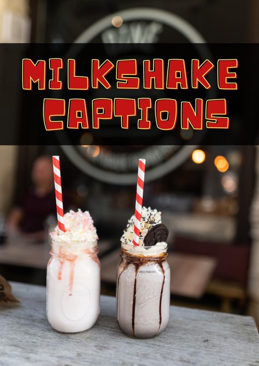 Milkshake Quotes and Caption Ideas
