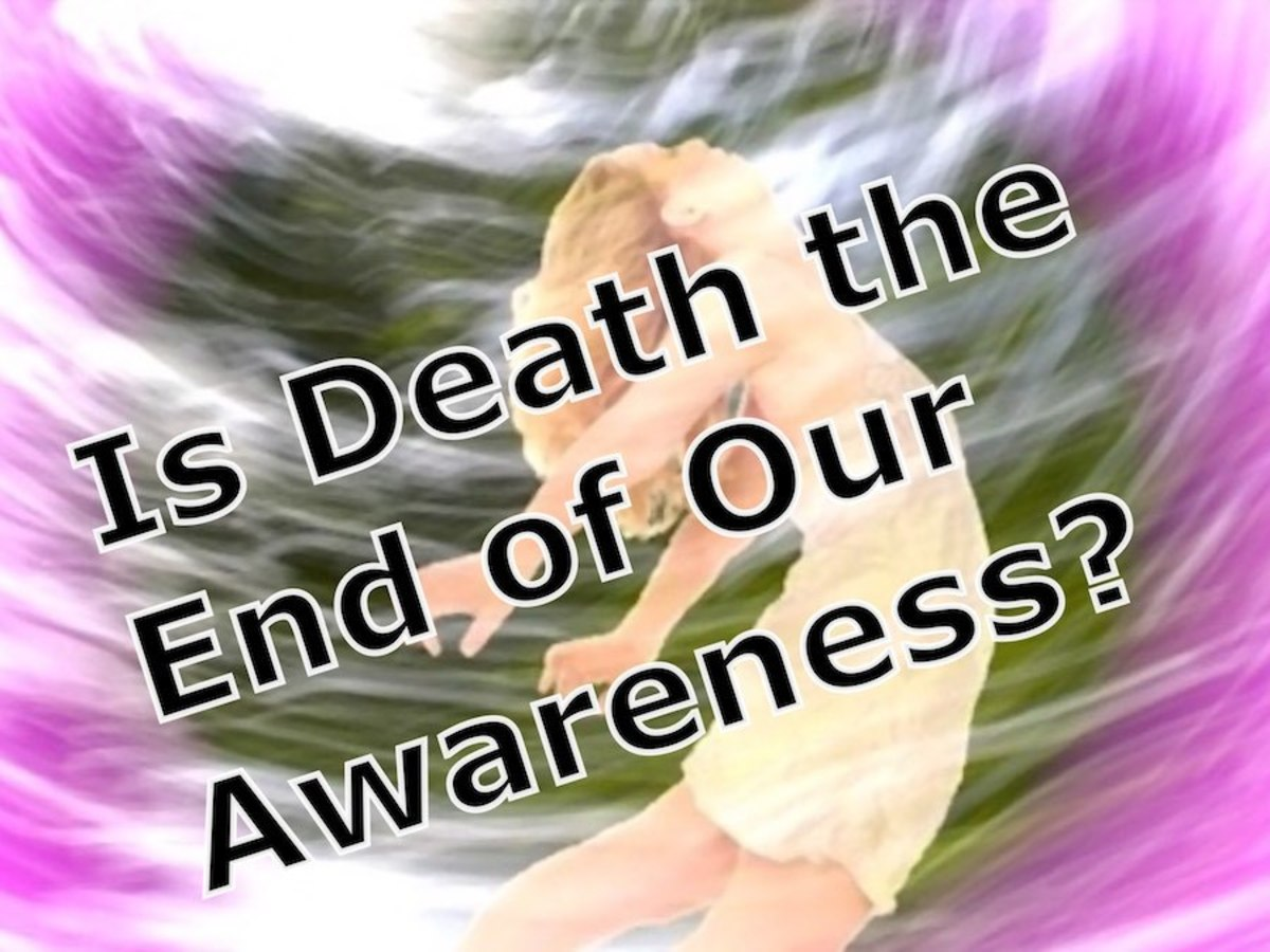 Is Death the End of Our Awareness?