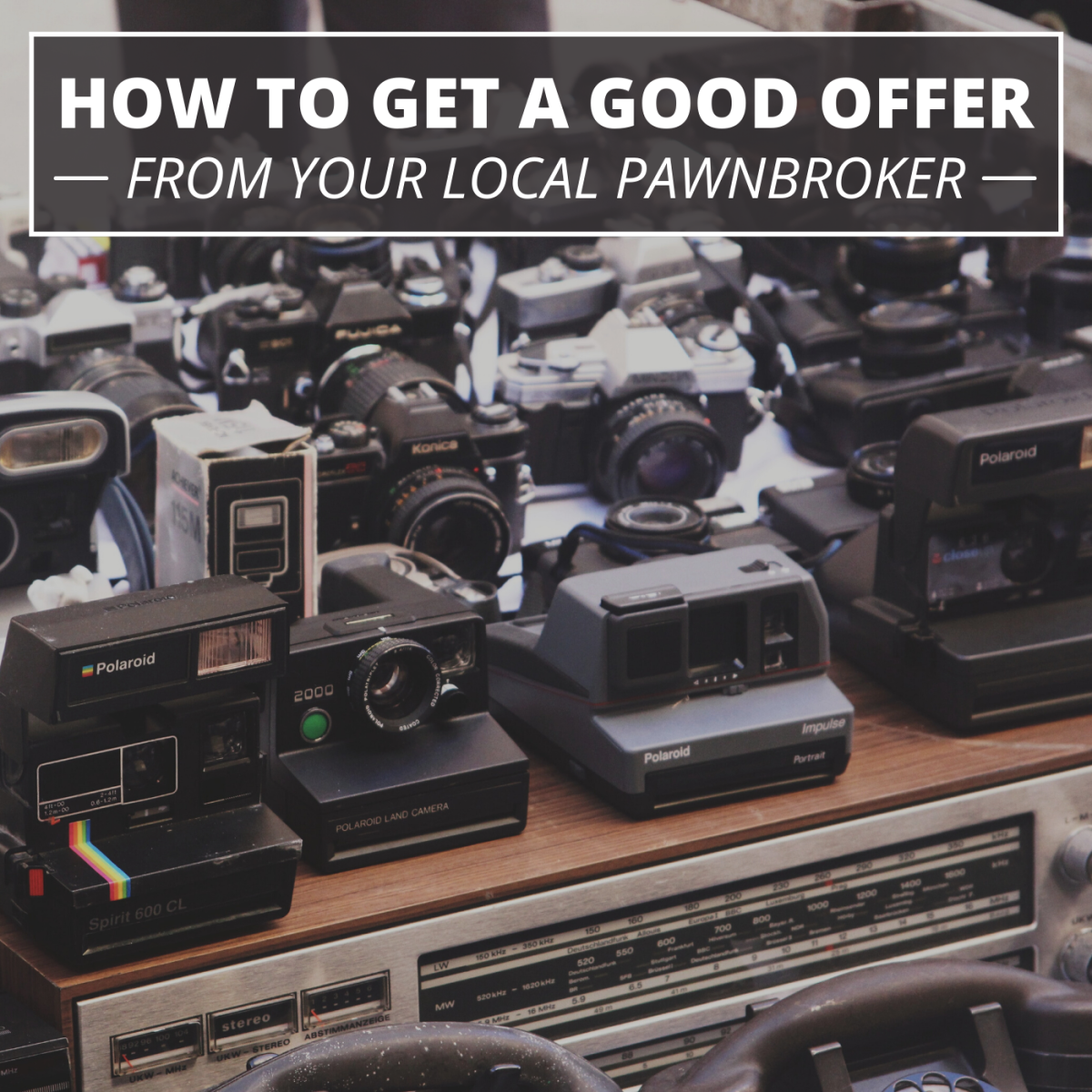 Want to get a good offer for your items at the pawn shop? I'm a shop owner, and these are my tips.