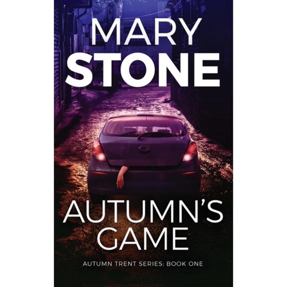 Book 1 of the Autumn Trent series