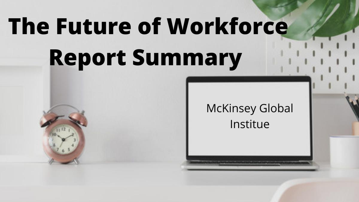 Future of Work Summary - McKinsey Report Feb 18 2021