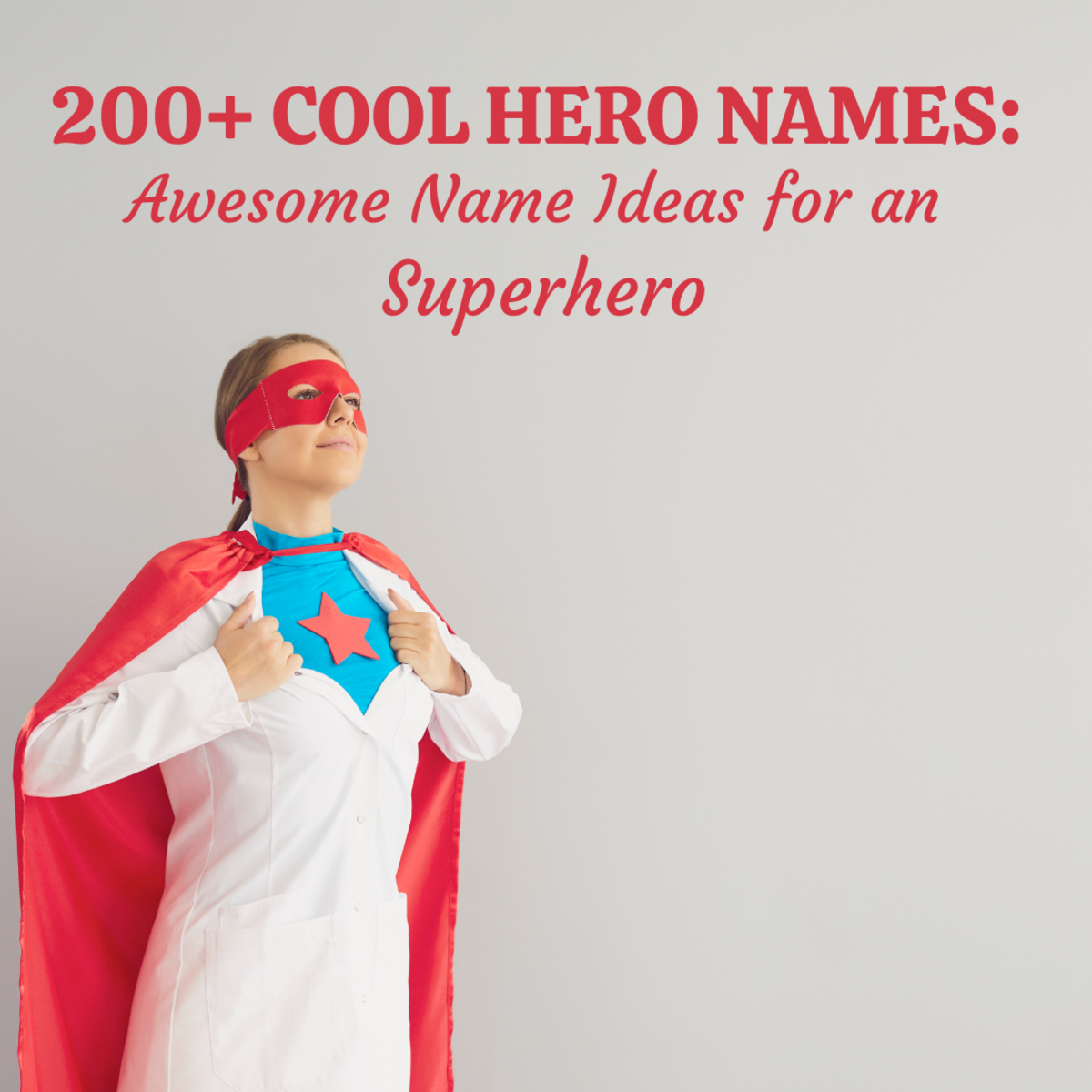 200+ Cool Hero Names for Someone Who Keeps the Bad Guys in Line