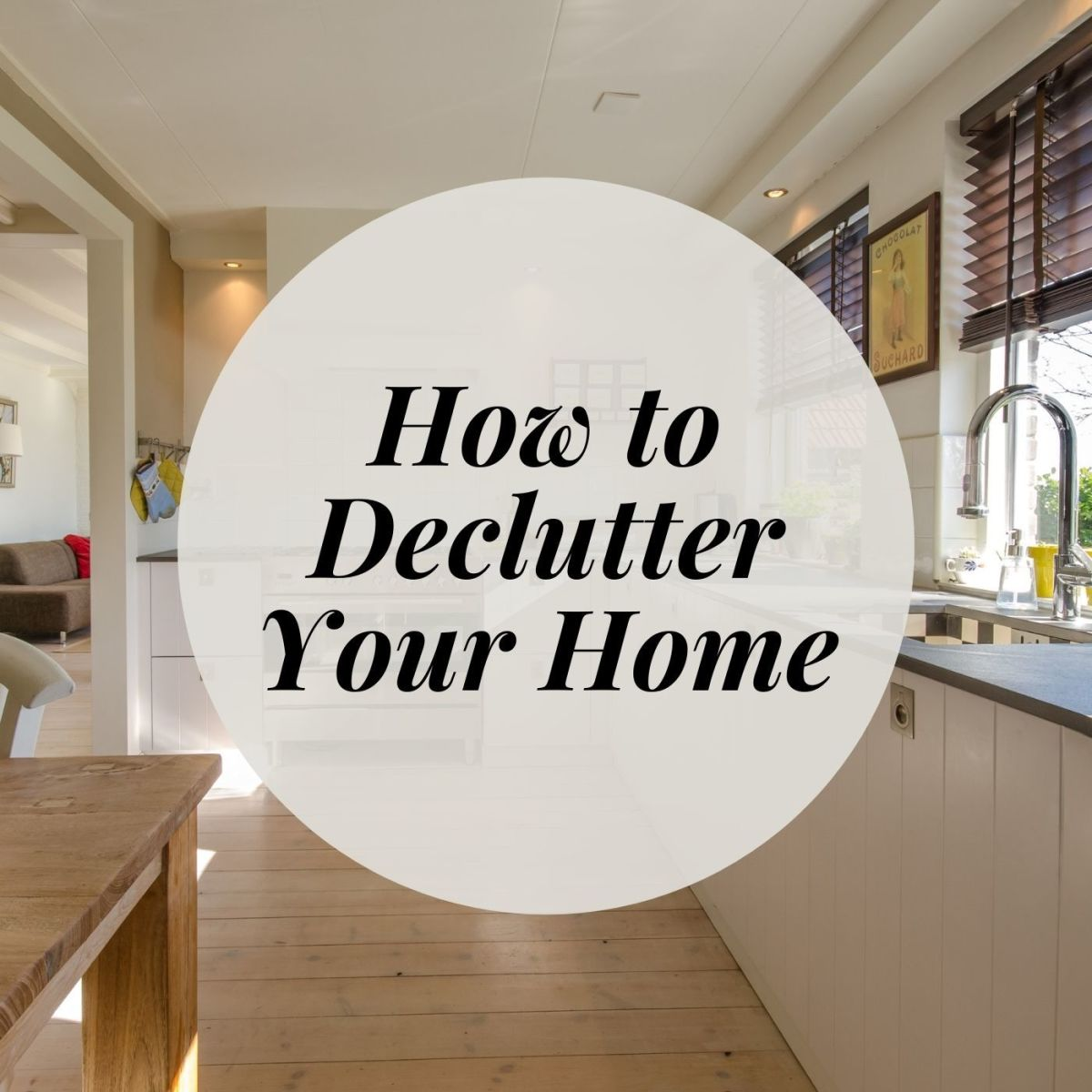 A clean decluttered home is a happy home!