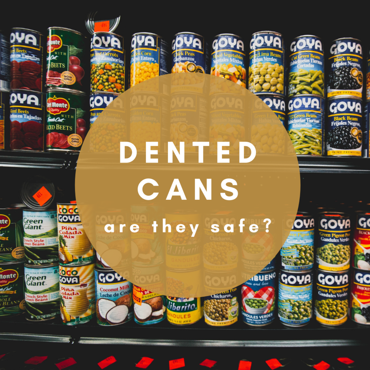Is the food inside a dented can safe to eat?