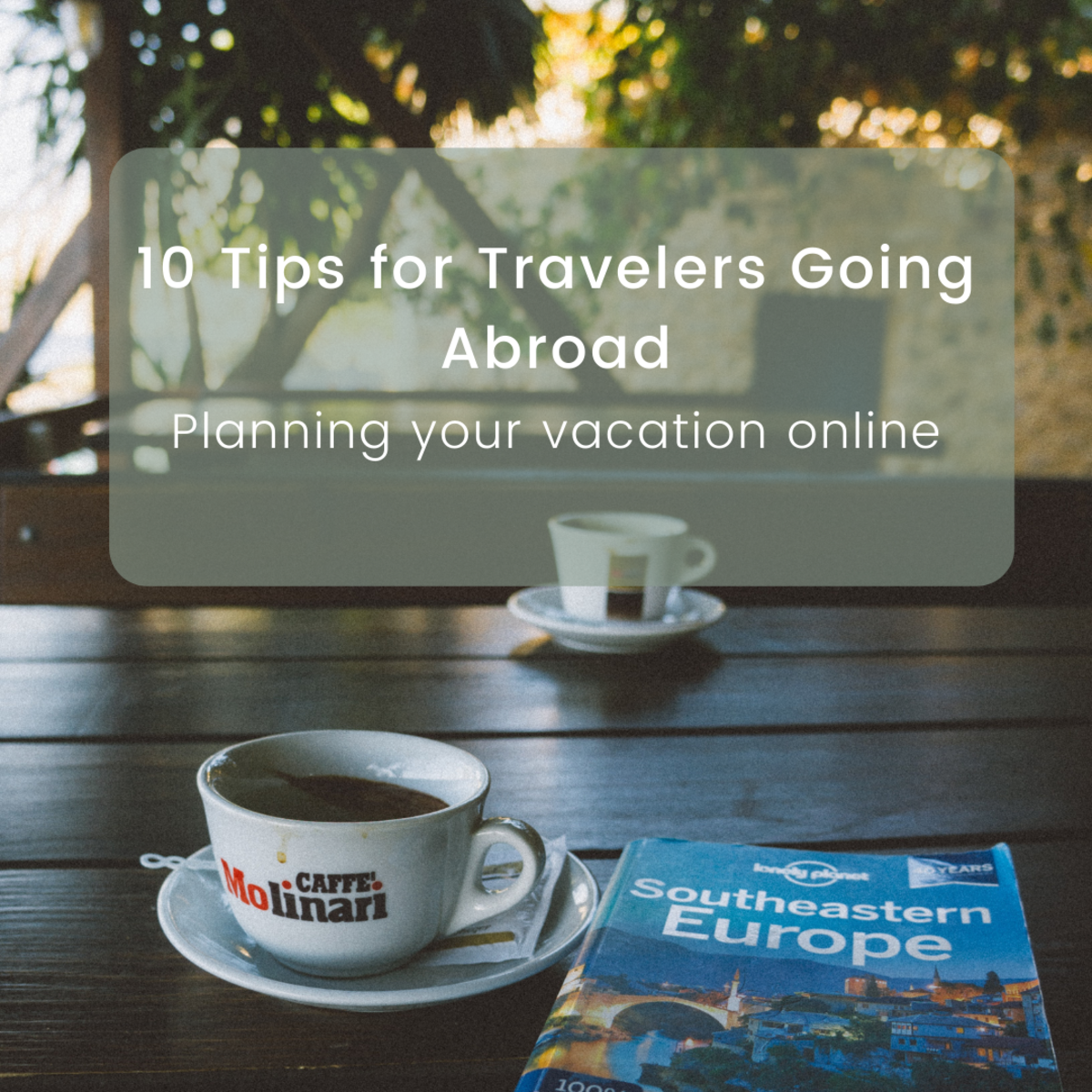 Tips for planning a trip abroad