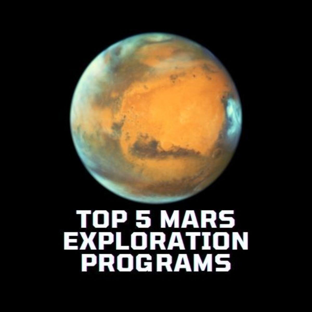 Top 5 Mars Exploration Programs