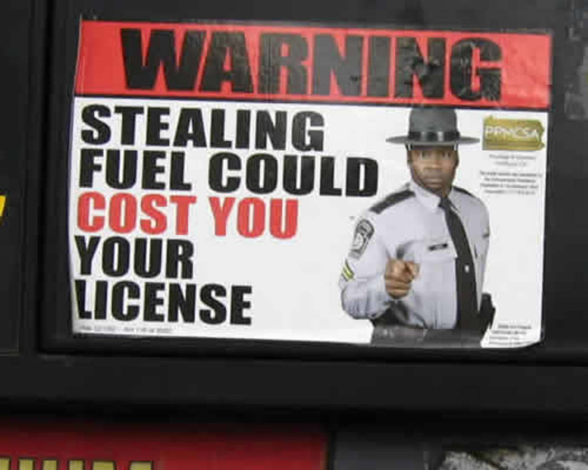 GAS THEFT IS SERIOUS: In some states, you'll lose your driver's license for stealing gas - and definitely have a fine, and possibly jail time.
