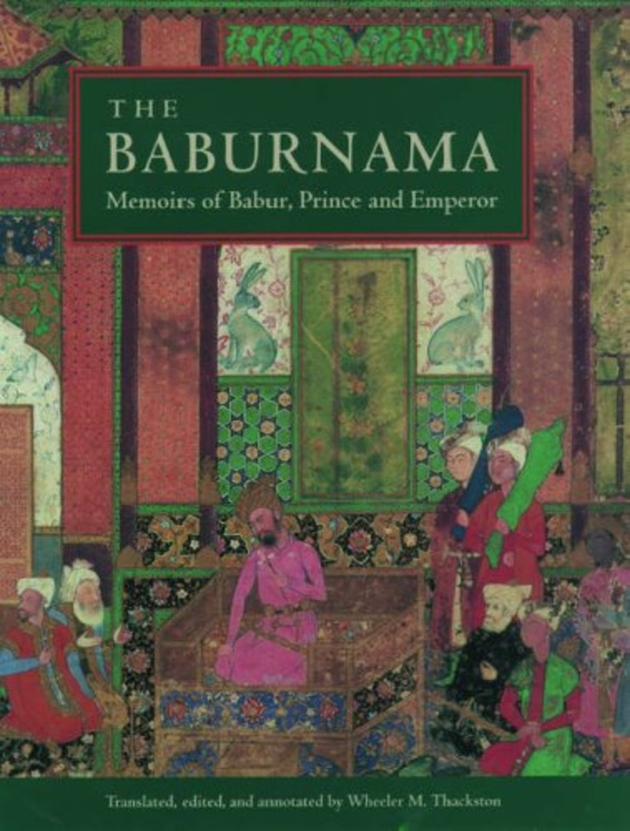 Shahanshah-e-Hind (Emperor of India) Babur, the Babur Nama and Babri Masjid