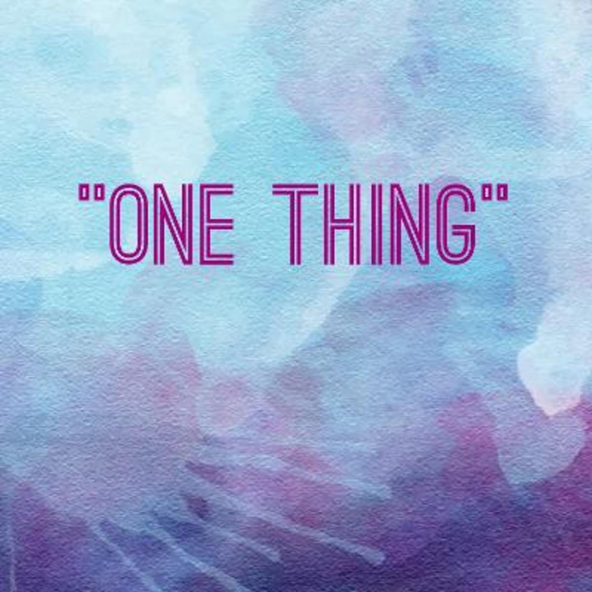 be-a-one-thing-person-based-on-psalm-274