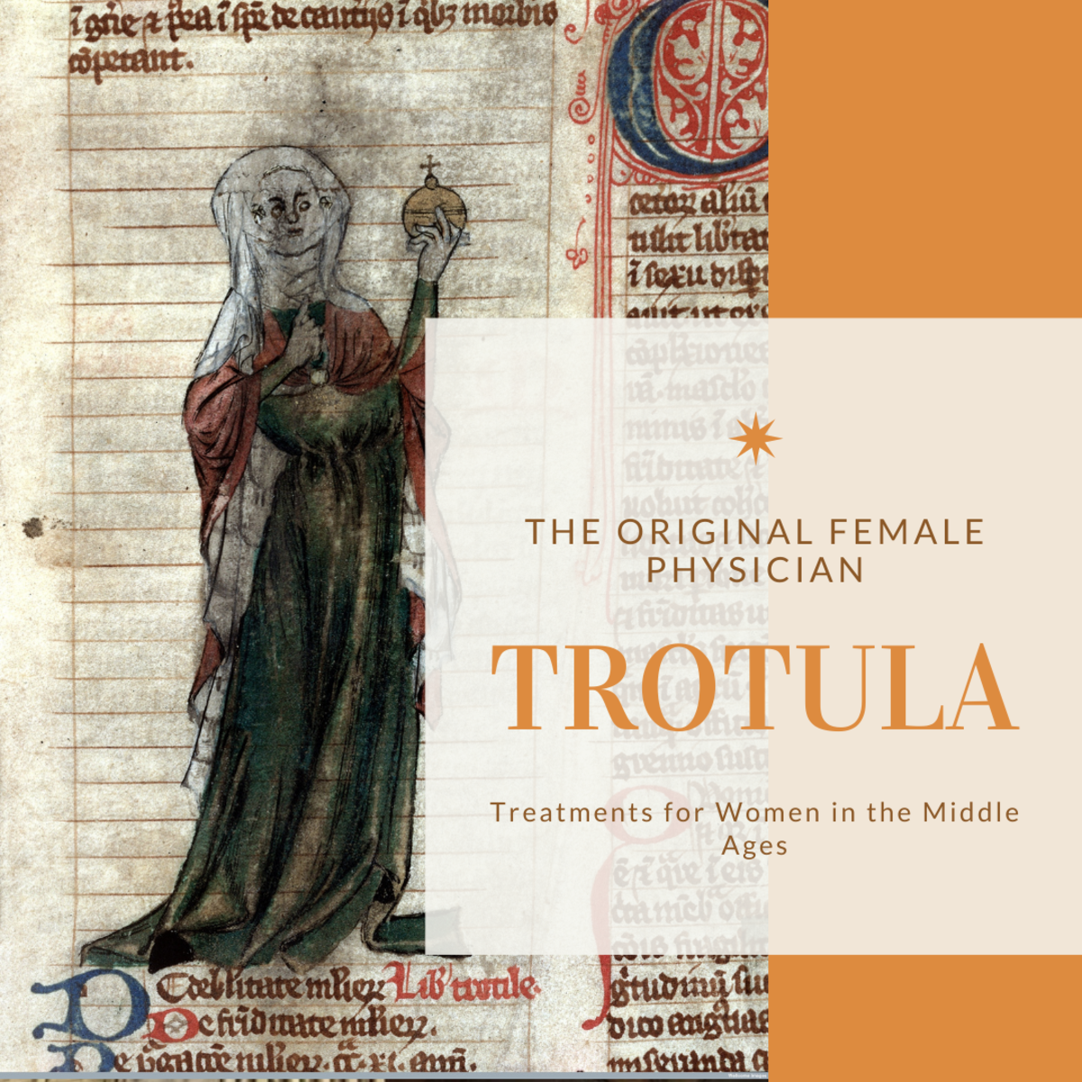 Trotula the Medieval Doctor: A History of Women's Health from the Middle Ages
