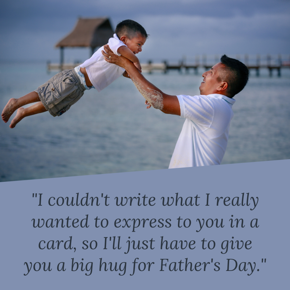 Some dads appreciate a humorous message of gratitude on Father's Day.