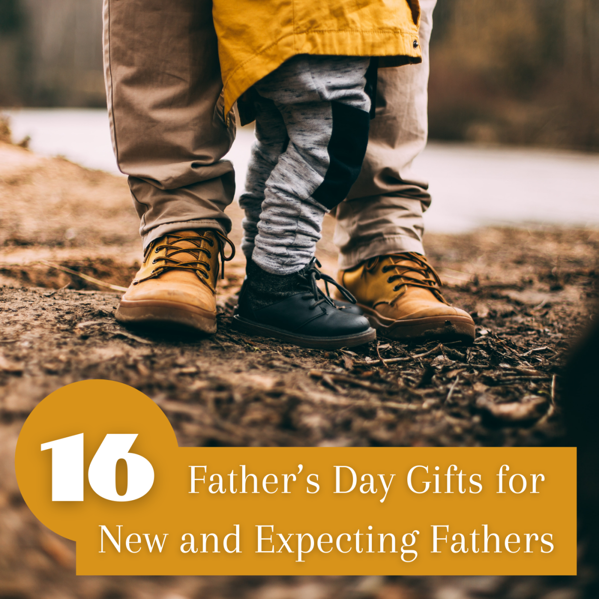 16 Father's Day gifts for new and expecting fathers.