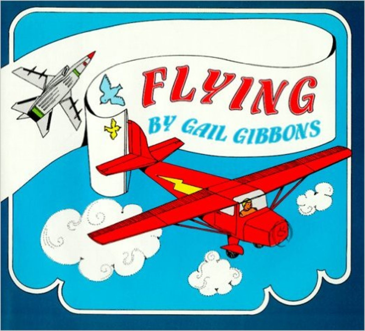 Flying by Gail Gibbons - All images are from amazon.com.