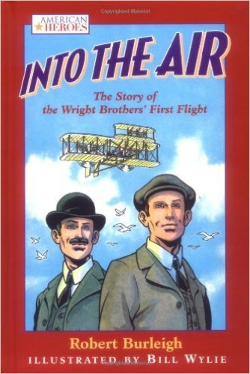 Into the Air: The Story of the Wright Brothers' First Flight by Robert Burleigh