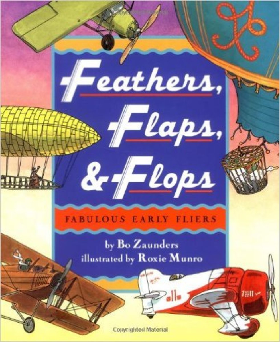 Feathers, Flaps, and Flops: Fabulous Early Fliers by Bo Zaunders