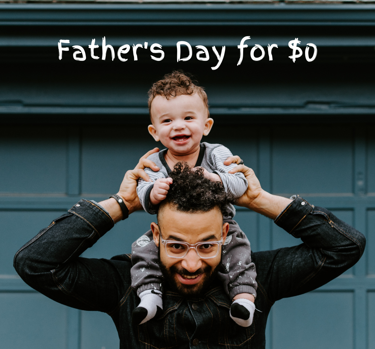 How to celebrate Father's Day without breaking the bank