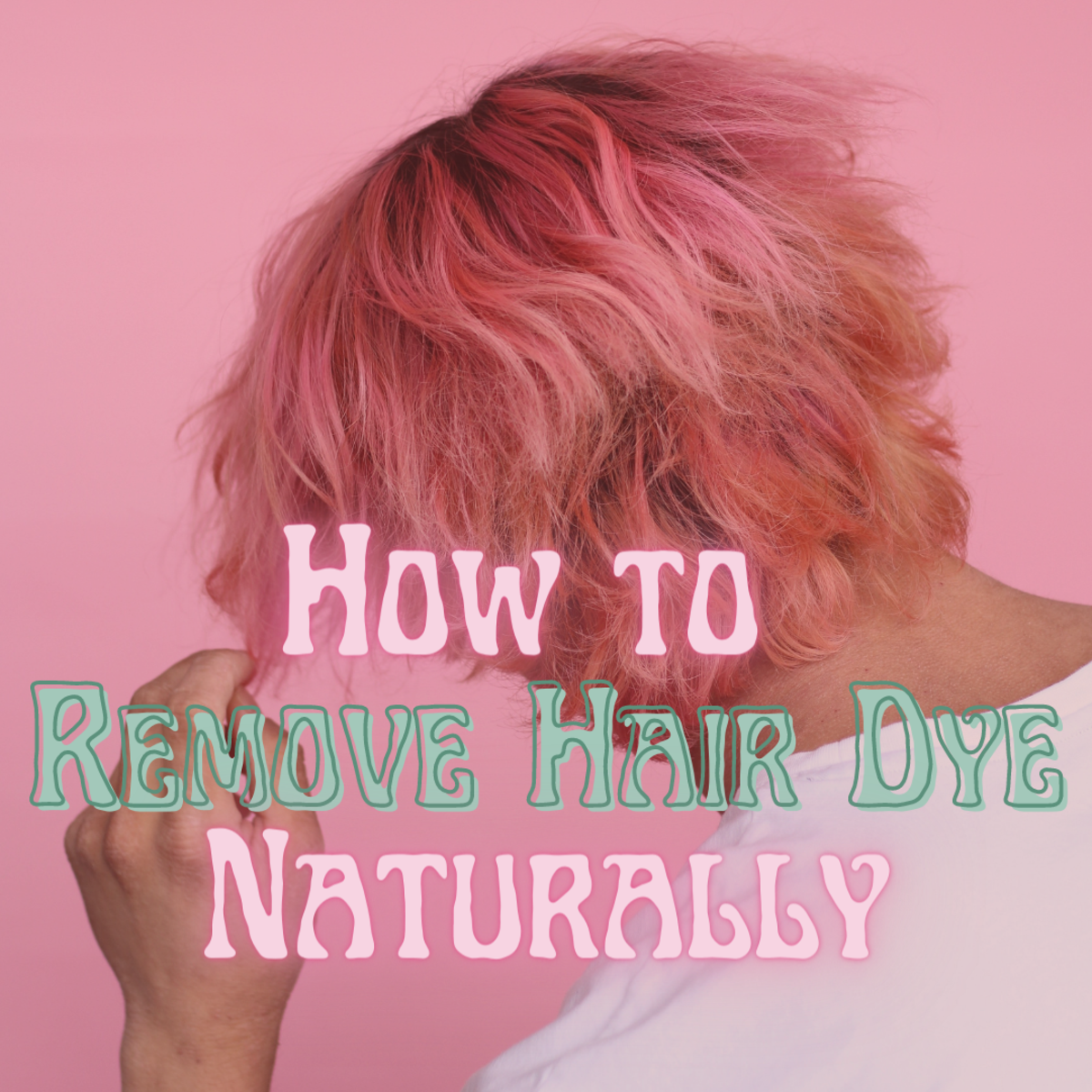 You can remove hair dye at home!