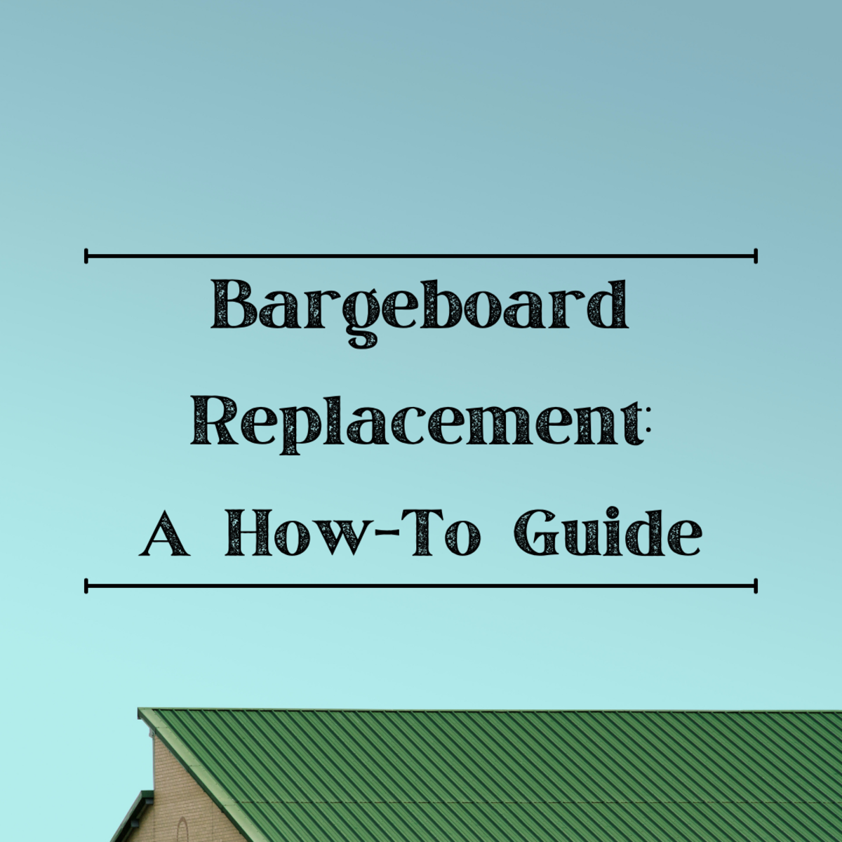 Learn the steps to replace a bargeboard
