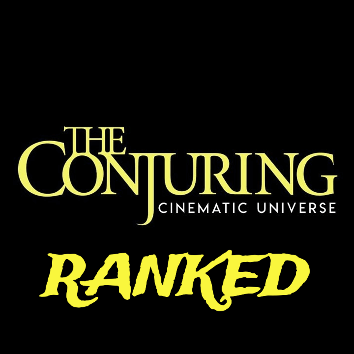 The Conjuring Universe Films Ranked!