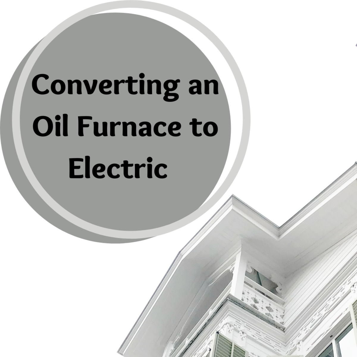 Converting From Oil to Electric Heat