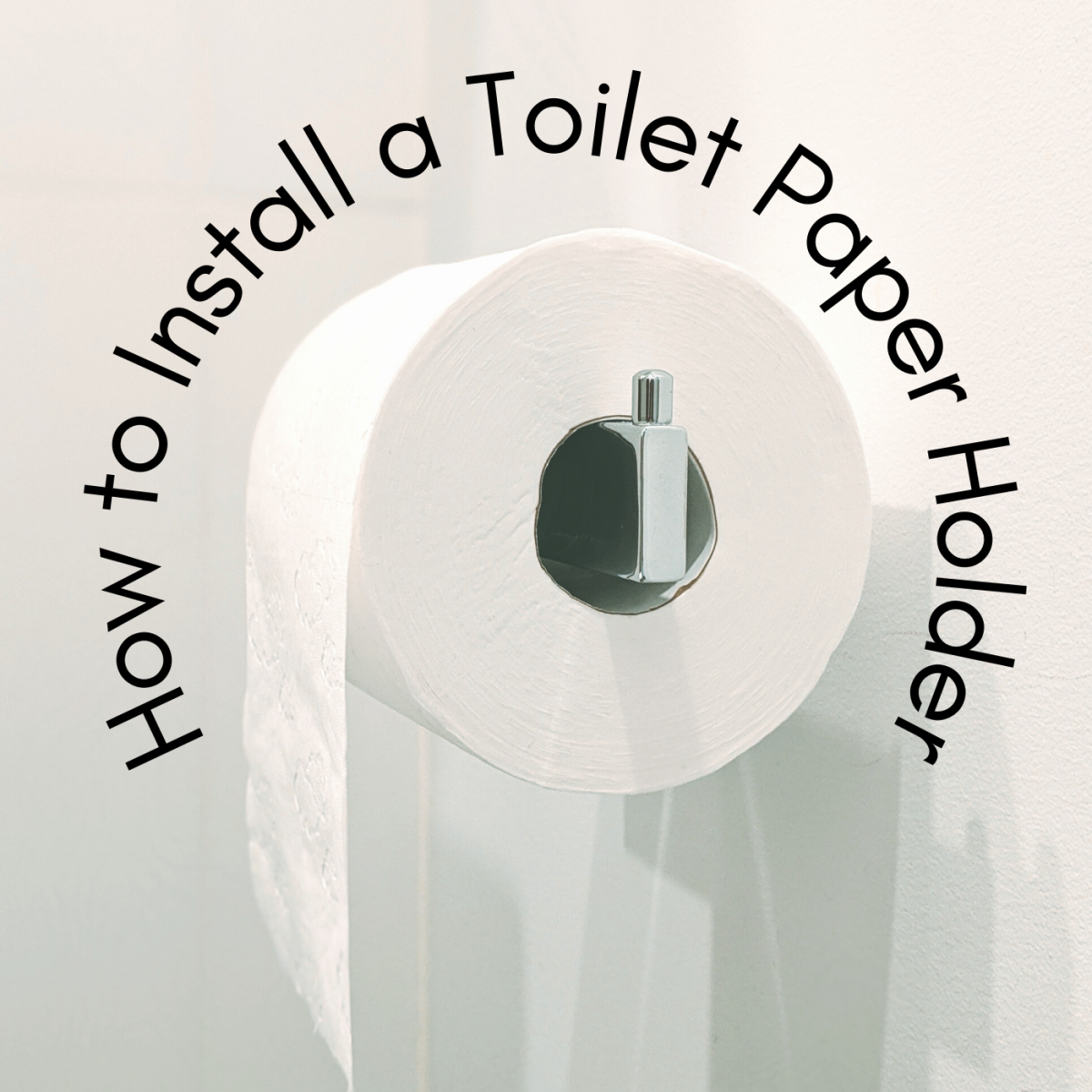 How to install a toilet paper holder.