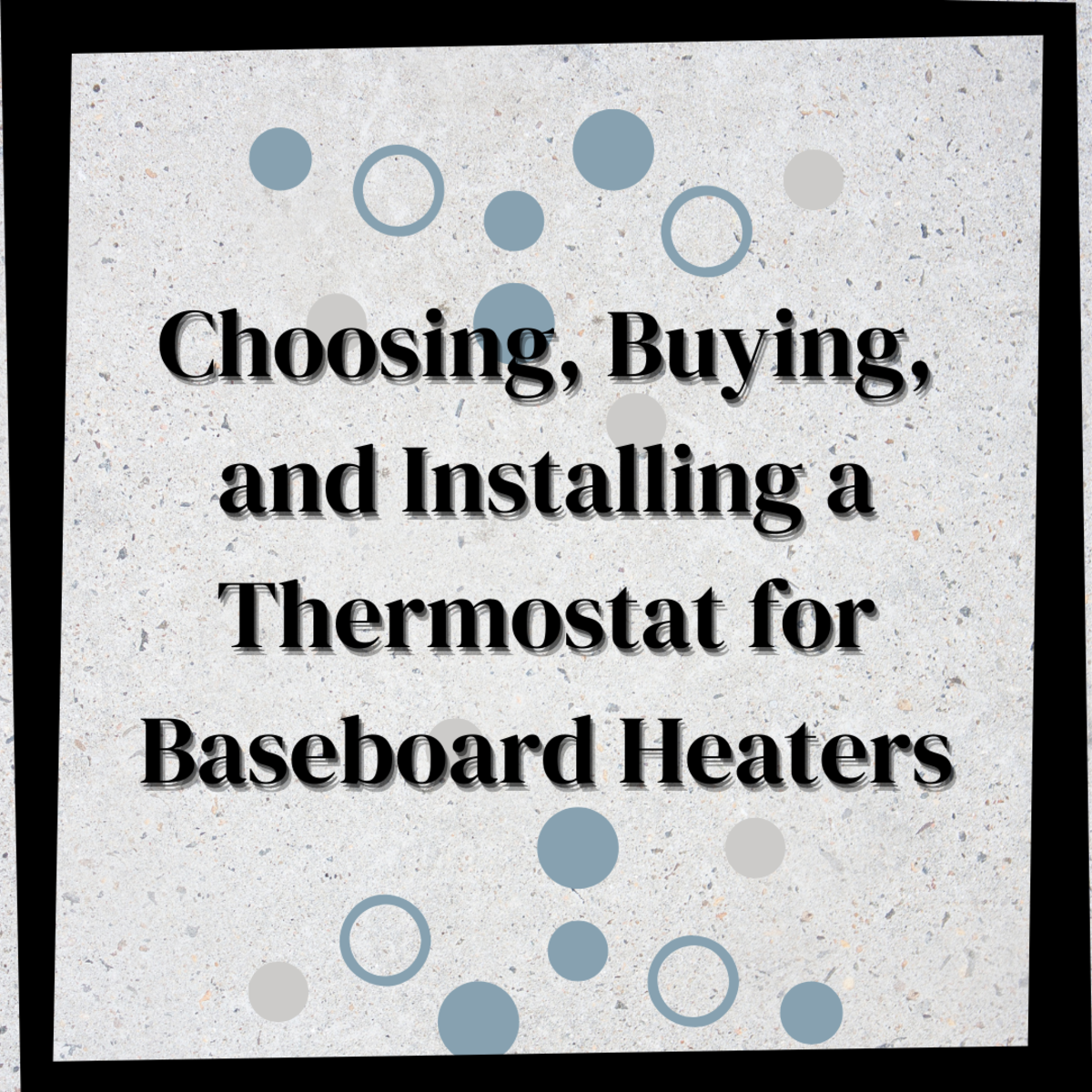Install Your Own Line Voltage Baseboard Heater Thermostat