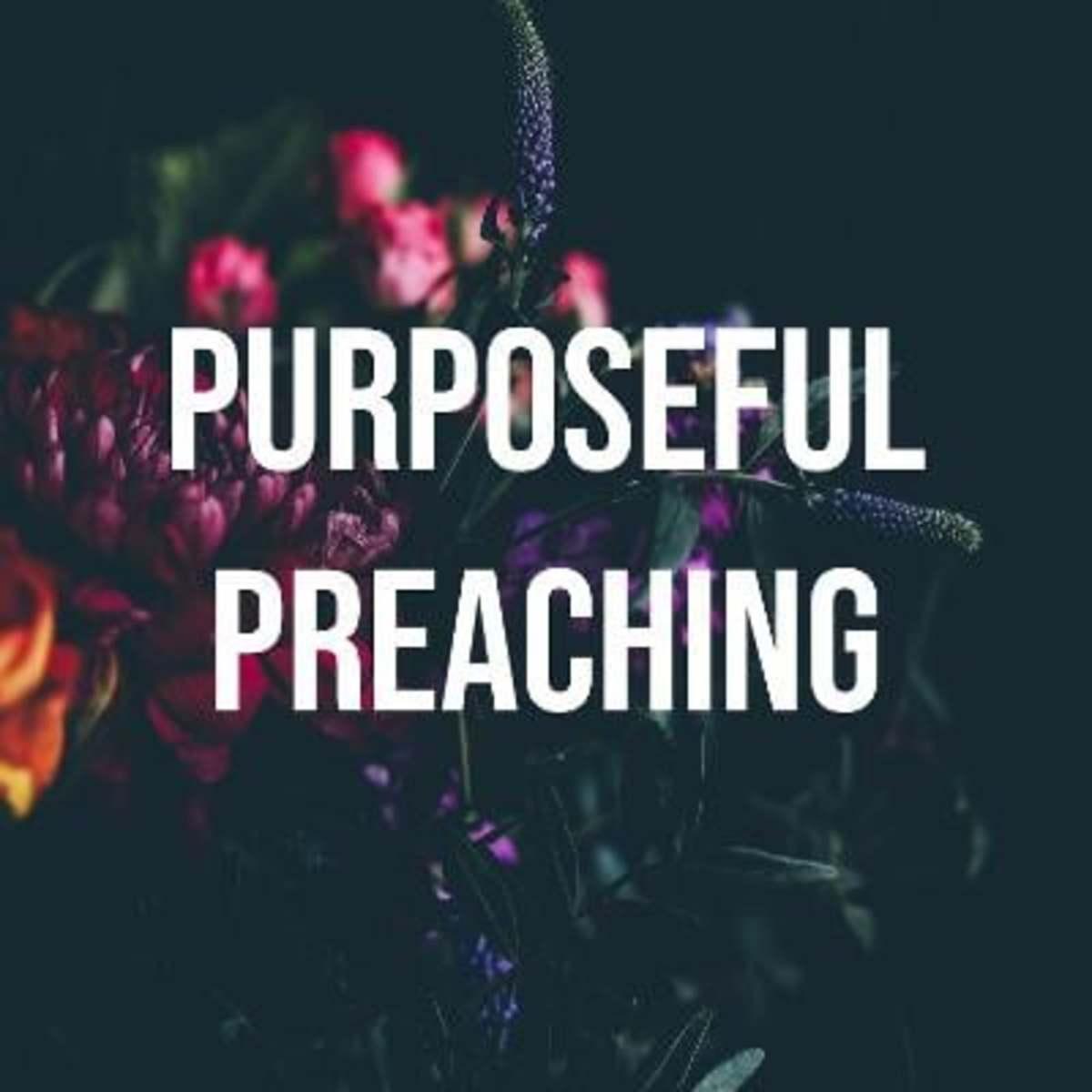 purposeful-preaching-or-just-good-advice