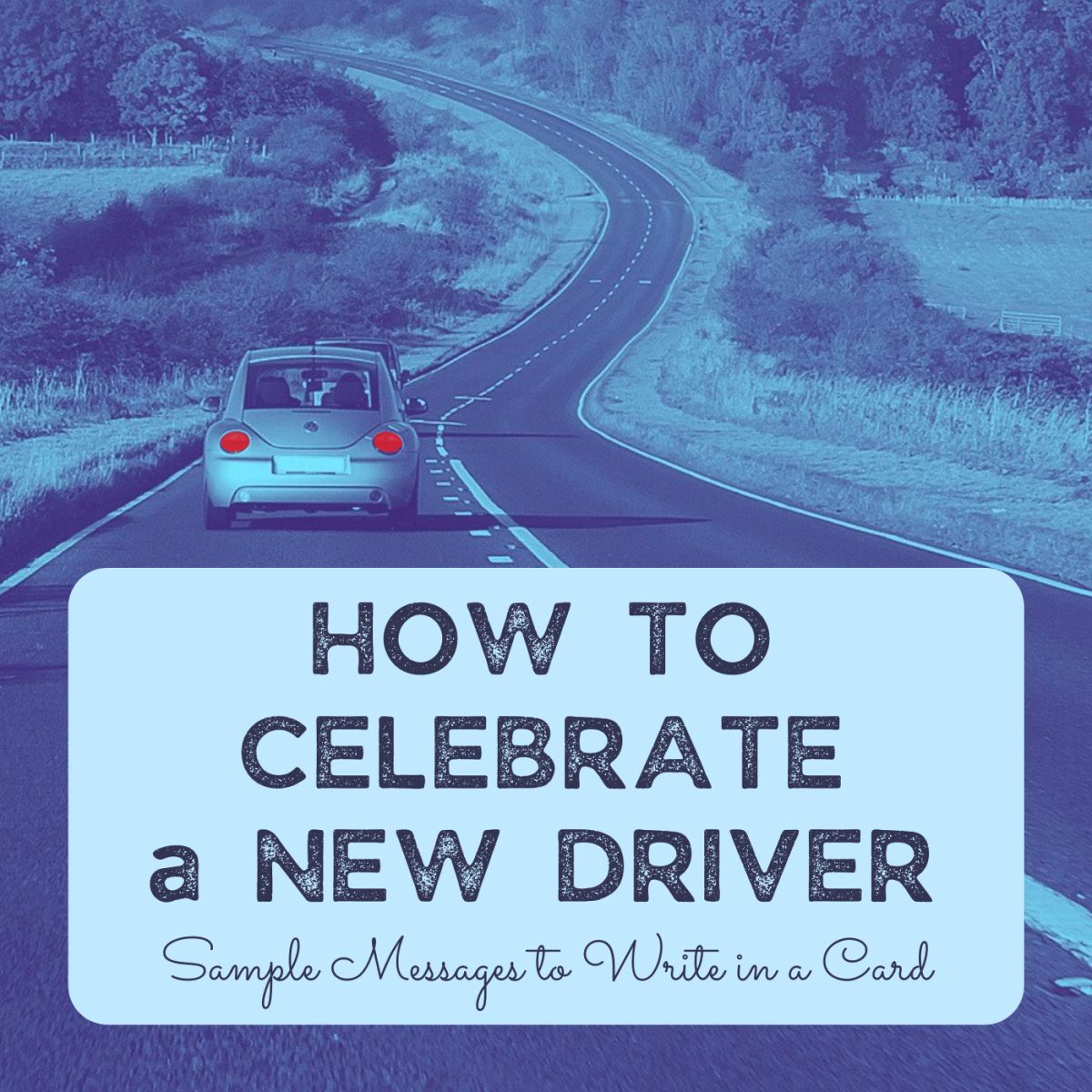 What to Write in a Card for a New Driver