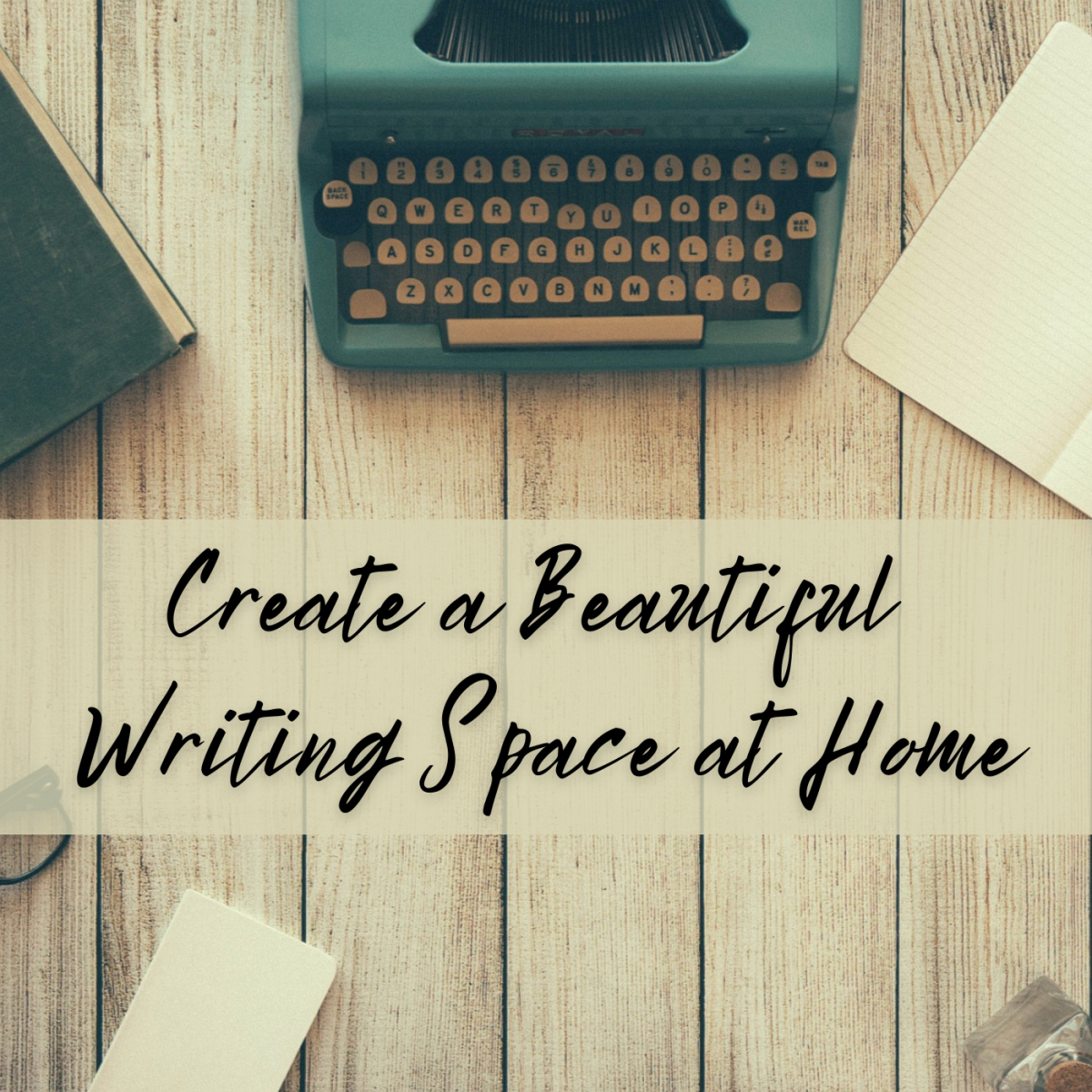 Create a cozy space at home to inspire writing.