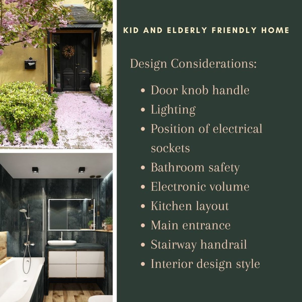 Design your house to be kid and elderly-friendly so it will be suitable for your old age