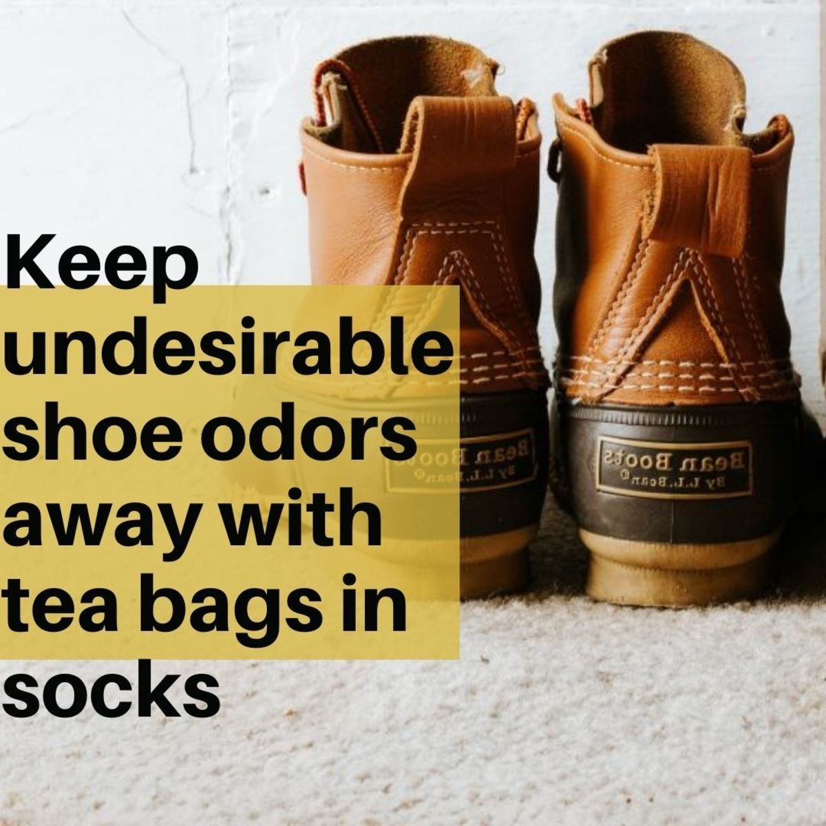 Keep undesirable odors away with tea bags in socks.