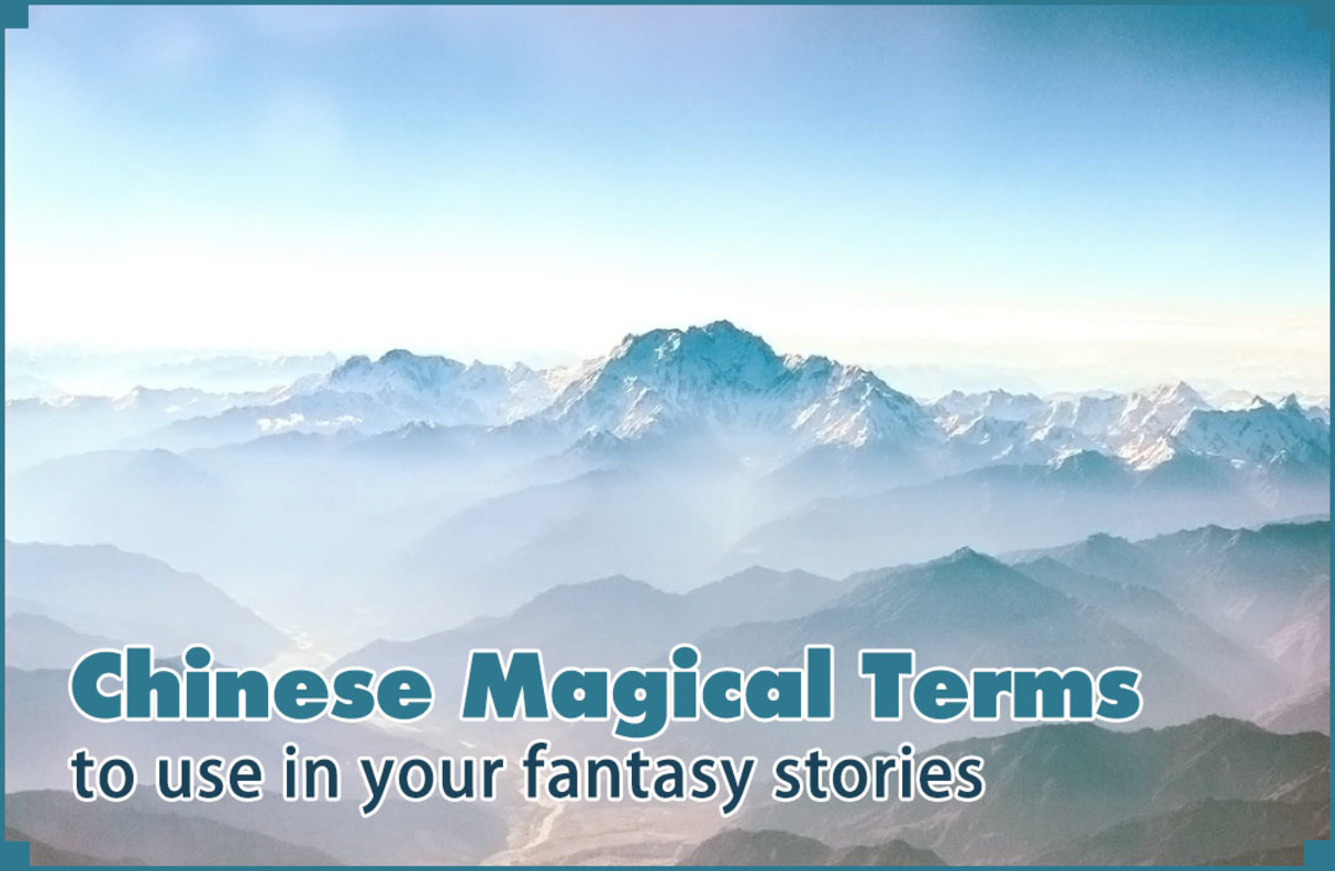 140 Chinese magical terms to give your fantasy stories an oriental flavor.