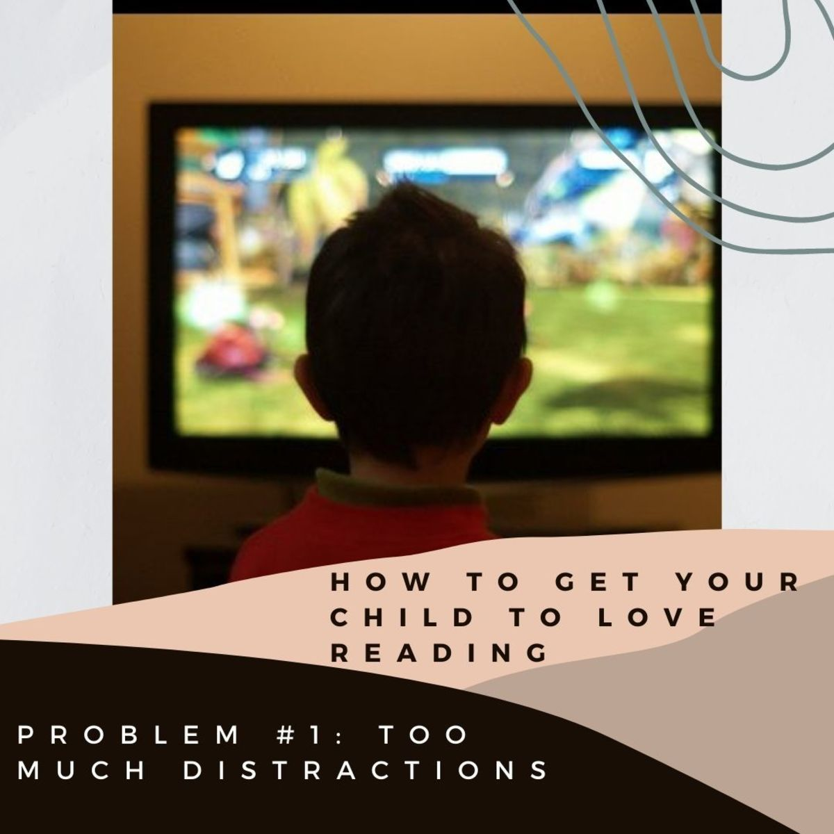 Kids can be distracted by so many things. So take it easy if you want to encourage your child to read for pleasure
