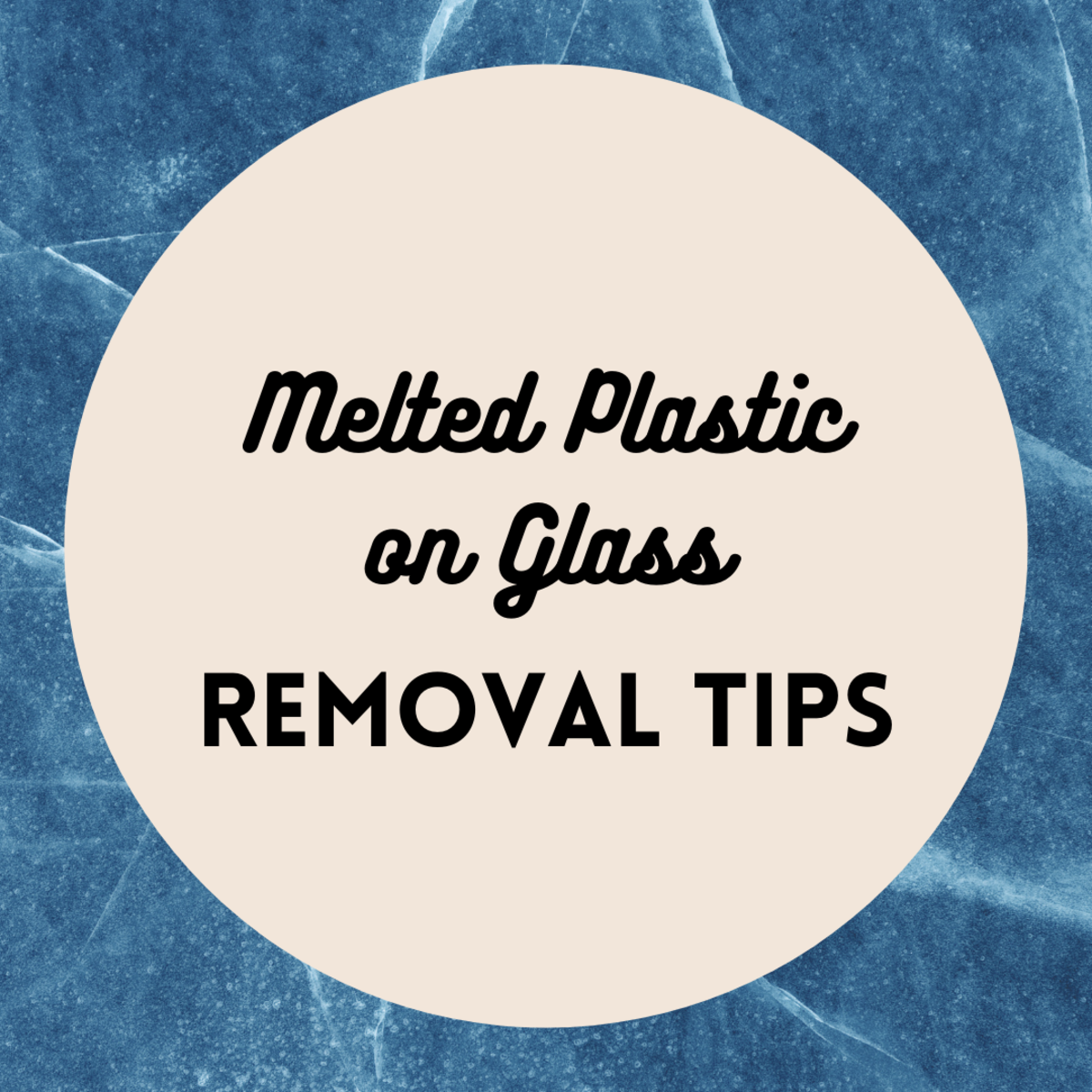 How to Remove Melted Plastic or Nylon From a Glass Surface