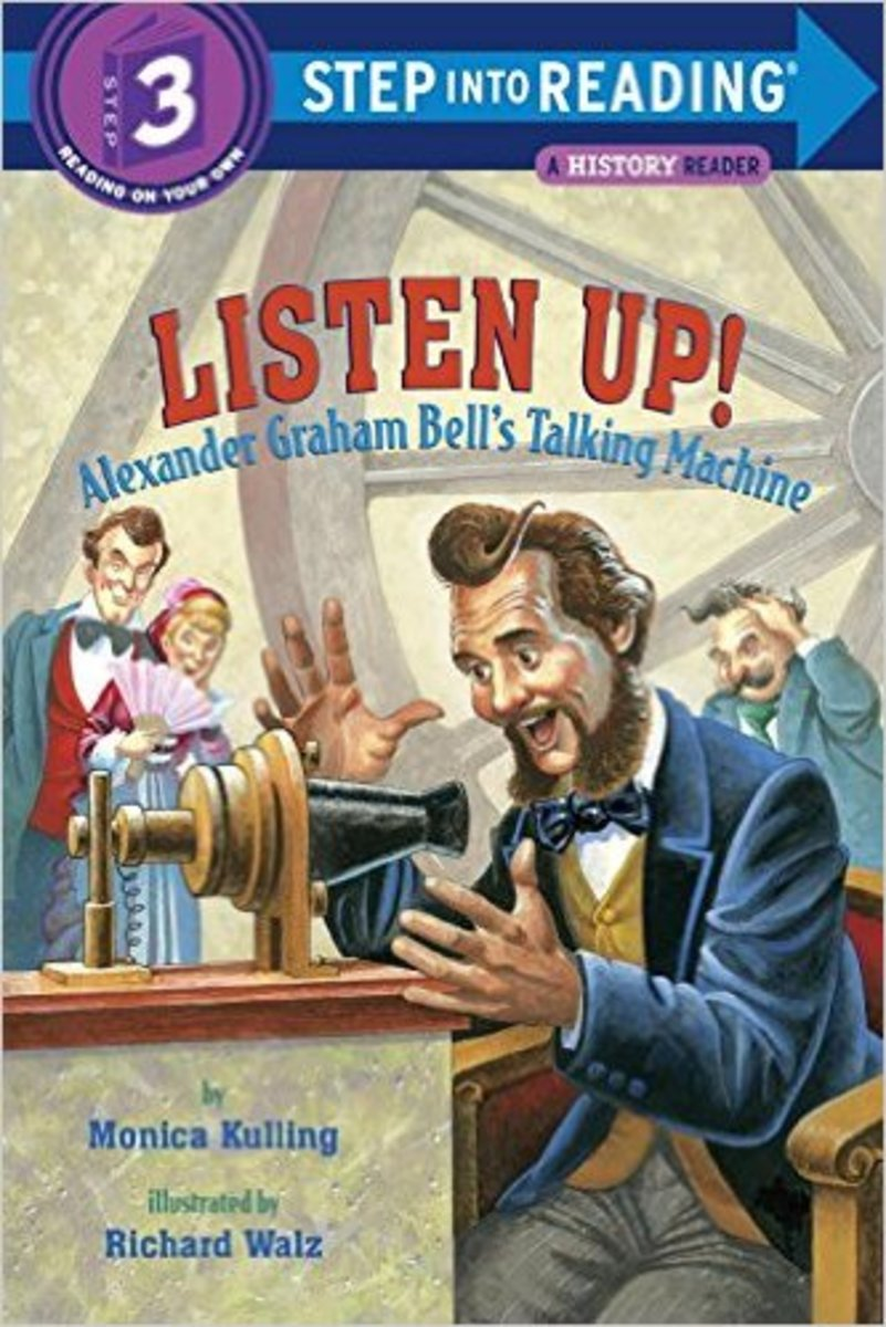 Listen Up!: Alexander Graham Bell's Talking Machine (Step into Reading) by Monica Kulling
