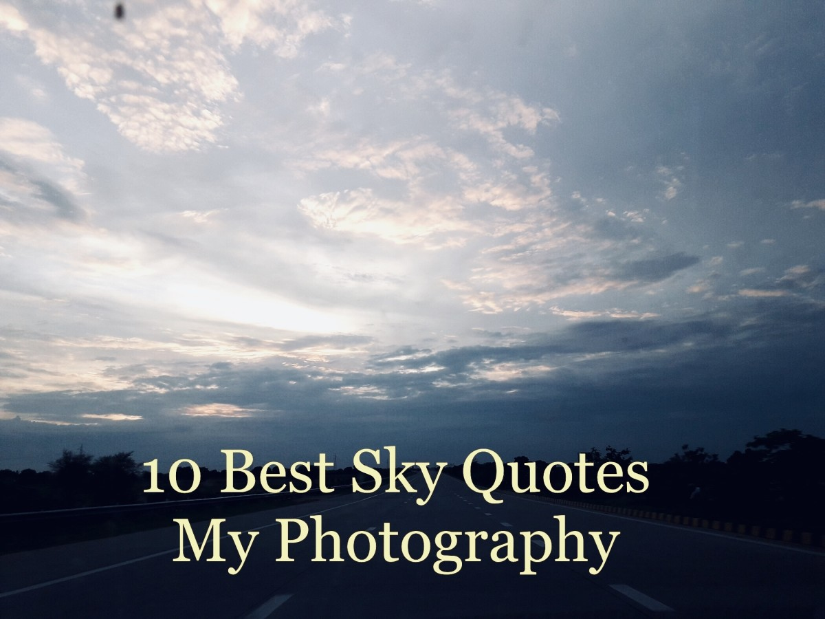 Best Sky Quotes and My Photography