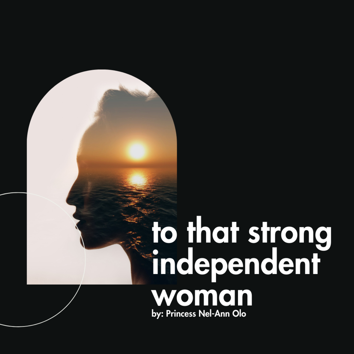 To That Strong Independent Woman